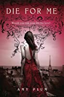 Die for Me (Revenants, #1)