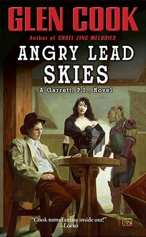 Angry Lead Skies (Garrett P.I., #10)  by  Glen Cook