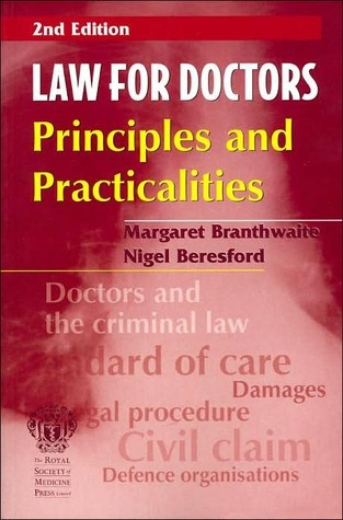 Law for Doctors: Principles and Practicalities  by  Branthwaite