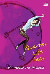 Quarter Life Fear  by  Primadonna Angela