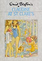 Claudine at St Clare's (St. Clare's, #5)