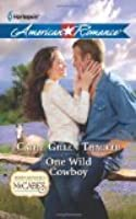 One Wild Cowboy (Texas Legacies: The McCabes #3)