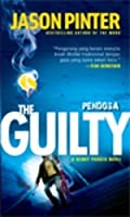The Guilty - Pendosa (Henry Parker, #2)
