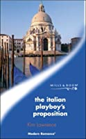 The Italian Playboy's Proposition