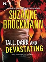 Tall, Dark and Devastating (Tall, Dark and Dangerous #5-6)