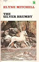 The Silver Brumby (The Silver Brumby, #1)