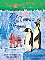 Eve of the Emperor Penguin (Magic Tree House Series #40)