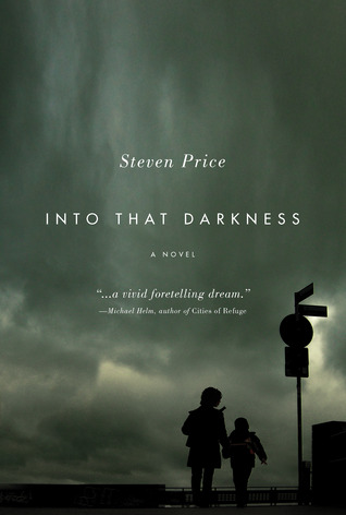 Into That Darkness Steven Price