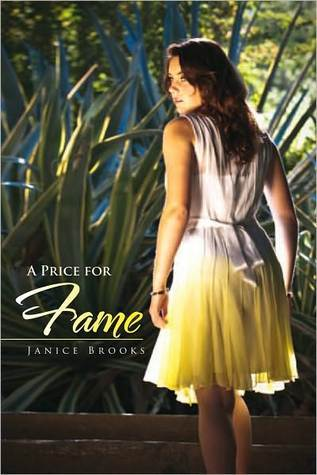 A Price for Fame  by  Janice Brooks