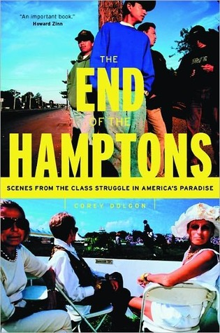 The End Of The Hamptons  by  Corey Dolgon