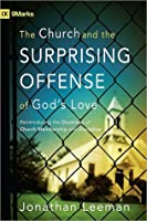 Church and the Surprising Offense of God's Love