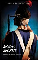Soldier's Secret: The Story of Deborah Sampson