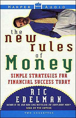 New Rules of Money: New Rules of Money Ric Edelman