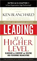 Leading at a Higher Level, Revised and Expanded Edition (Intro & Chapter 1)