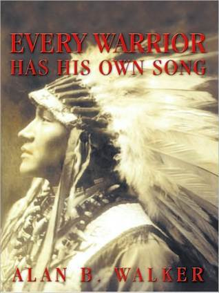 Every Warrior Has His Own Song Alan B. Walker