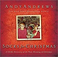 Socks for Christmas: A Child's Discovery of the True Riches of Christmas
