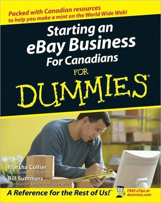 Starting an Ebay Business for Canadians for Dummies  by  Bill Summers