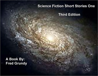 SciFi Short Stories Fred Grundy