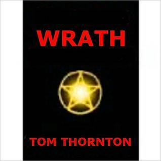 WRATH  by  Tom Thornton