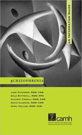 Schizophrenia: An Information Guide  by  Jane Paterson
