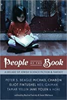 People of the Book: A Decade of Jewish Science Fiction & Fantasy