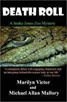 Death Roll (A Snake Jones Zoo Mystery)