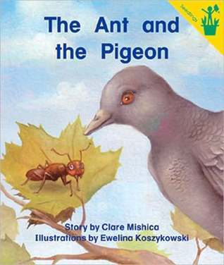 The Ant and the Pigeon Clare Mishica