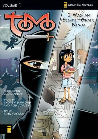 Tomo, Volume 1: I Was an Eighth-Grade Ninja  by  Andrew    Simmons