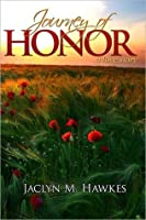 Journey of Honor- A Love Story