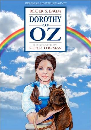 Dorothy of Oz Roger S. Baum