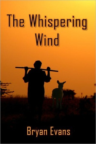 The Whispering Wind  by  Bryan Evans