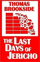 The Last Days of Jericho