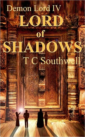 Lord of Shadows (Demon Lord, #4) T.C. Southwell
