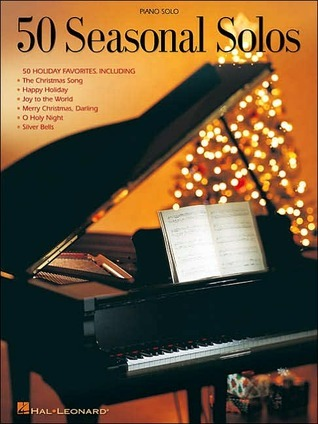 50 Seasonal Solos  by  Hal Leonard Publishing Company