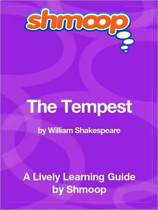 The Tempest: Shmoop Learning Guide Shmoop