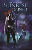Sunrise at Sunset (Sunset Vampire #1)
