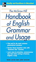 The McGraw-Hill Handbook of English Grammar and Usage the McGraw-Hill Handbook of English Grammar and Usage