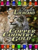 Copper Country Gold