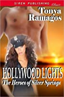 Hollywood Lights (The Heroes of Silver Springs, #6)