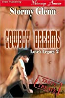 Cowboy Dreams (Love's Legacy, #2)