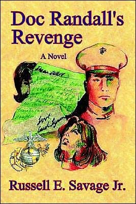 Doc Randalls Revenge. a Novel  by  Russell E. Savage