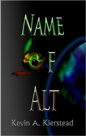 Name of Alt  by  Kevin A. Kierstead