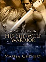 His She-Wolf Warrior