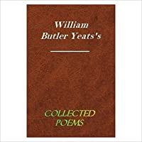 Collected Poems [ By: William Butler Yeats ]