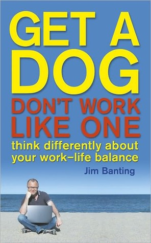 Get a Dog Don  by  Jim Banting
