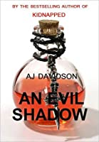 An Evil Shadow (Val Bosanquet Mystery #1)