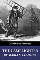 The Lamplighter (Girlebooks Classics)