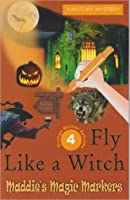 Fly Like A Witch