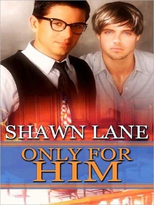 Only For Him Shawn Lane