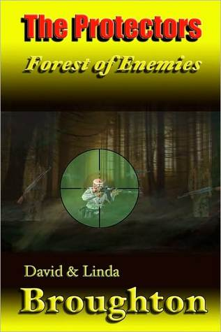 The Protectors: Forest of Enemies  by  David Broughton